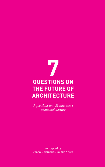 7 Questions on the future of architecture
